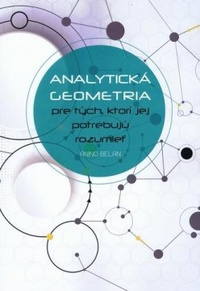 Analytická geometria pre tých, ktorí jej potrebujú rozumieť