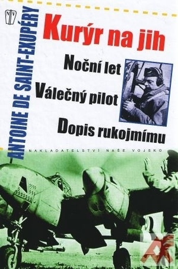 Kurýr na jih, Noční let, Válečný pilot, Dopis rukojmímu