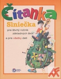 Čítanka Slniečka pre štvrtý ročník základných škôl a pre všetky deti
