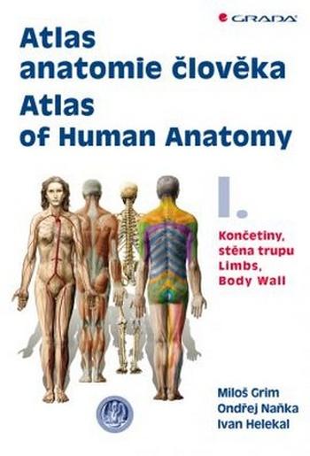 Atlas anatomie člověka I. / Atlas of Human Anatomy I.