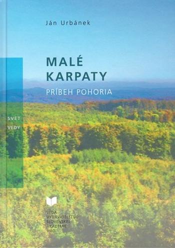 Malé Karpaty. Príbeh pohoria