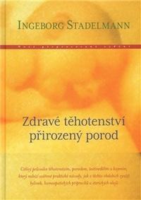 Zdravé těhotenství, přirozený porod