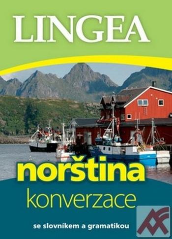Norština - konverzace. Se slovníkem a gramatikou