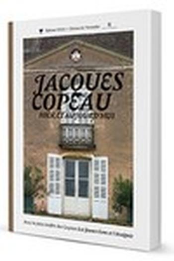 Jacques Copeau hier et aujourd´hui