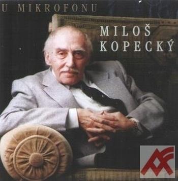 U mikrofonu Miloš Kopecký - CD (audiokniha)