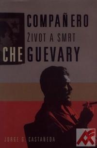 Compaňero - život a smrt Che Guevary