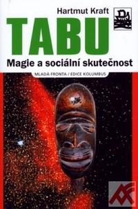 Tabu. Magie a sociální skutečnost