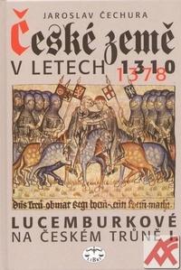 České země v letech 1310-1378. Lucemburkové na českém trůně I.