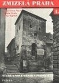 Zmizelá Praha - Nové město