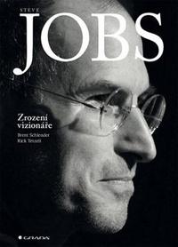 Steve Jobs. Zrození vizionáře