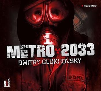 Metro 2033 - 2 MP3 CD (audiokniha)