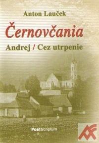 Černovčania. Andrej / Cez utrpenie