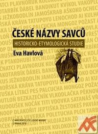 České názvy savců. Historicko-etymologická studie