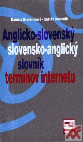 Anglicko-slovenský a s/a slovník termínov internetu