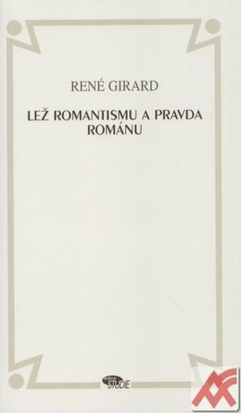 Lež romantismu. Pravda románu