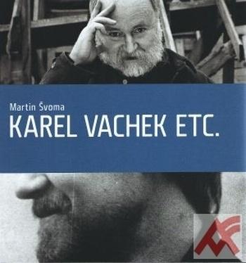 Karel Vachek etc.