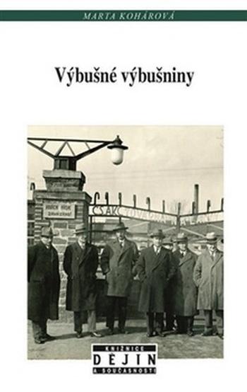 Výbušné výbušniny. Od nostrifikace k znárodnění v Československu