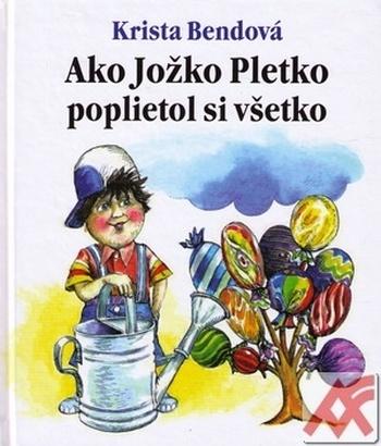 Ako Jožko Pletko, poplietol si všetko