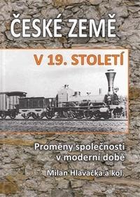 České země v 19. století II. Proměny společnosti v moderní době