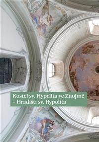 Kostel sv. Hypolita ve Znojmě-Hradišti sv. Hypolita