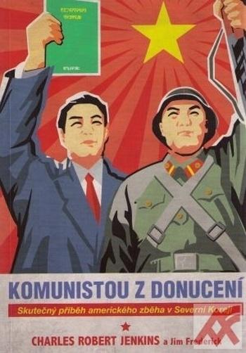 Komunistou z donucení