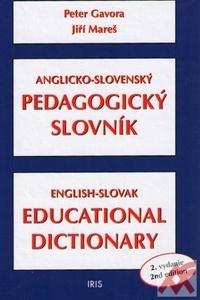 Anglicko-slovenský pedagogický slovník / English-Slovak Educational Dictionary