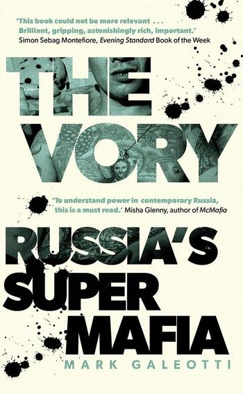 The Vory. Russia's Super Mafia