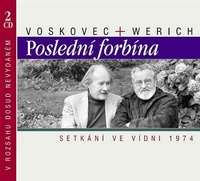 Poslední forbína. Setkání ve Vídni 1974 - 2 CD (audiokniha)