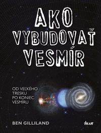 Ako vybudovať vesmír