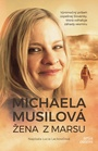 Žena z Marsu - Michaela Musilová