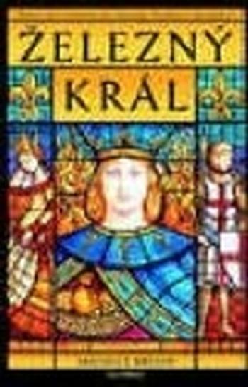 Železný král. Prokletí králové 1