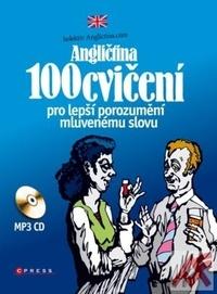 Angličtina. 100 cvičení pro lepší porozumění mluvenému slovu + MP3