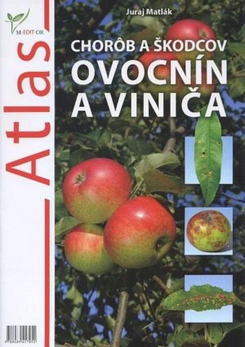 Atlas chorôb a škodcov ovocín a viniča