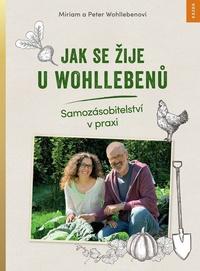 Jak se žije u Wohllebenů