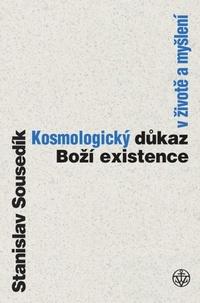 Kosmologický důkaz boží existence v životě a v myšlení