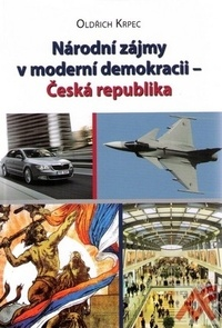 Národní zájmy v moderní demokracii. Česká republika