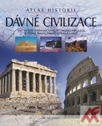 Dávné civilizace. Atlas historie