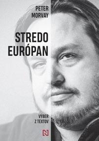 Stredoeurópan - Výber z textov