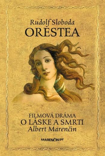 Orestea / O láske a smrti