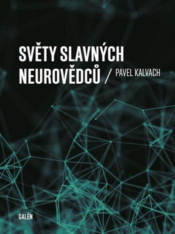 Světy slavných neurovědců