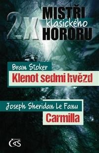 2x mistři klasického hororu: Klenot sedmi hvězd / Carmilla