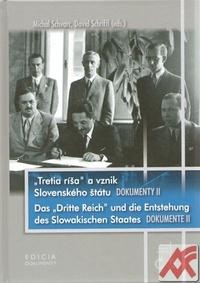 Tretia ríša a vznik Slovenského štátu - Dokumenty II