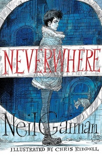 Neverwhere (The Illustrated Edition)