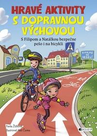 Hravé aktivity s dopravnou výchovou
