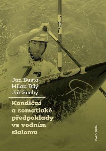 Kondiční a somatické předpoklady vevodním slalomu