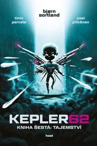 Kepler 62. Kniha šestá: Tajemství
