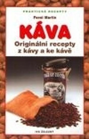 Káva - originální recepty z kávy a ke kávě