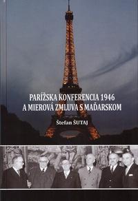 Parížska konferencia 1946 a mierová zmluva s Maďarskom