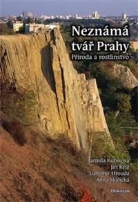 Neznámá tvář Prahy. Příroda a rostlinstvo