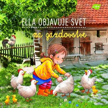Na gazdovstve - Ella objavuje svet
